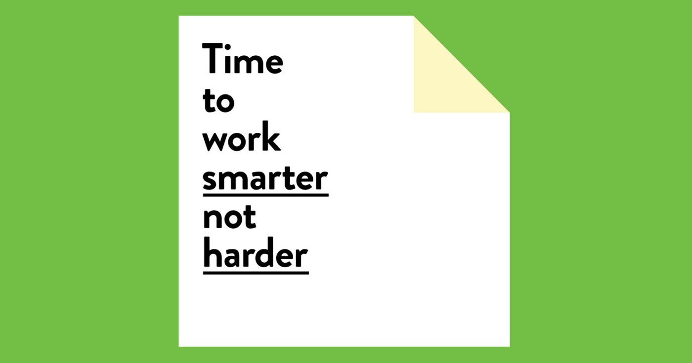 7 Ways To Work Smarter